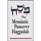 The Messianic Passover Seder