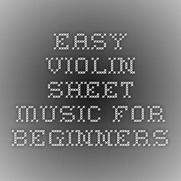 Easy Violin Sheet Music for Beginners