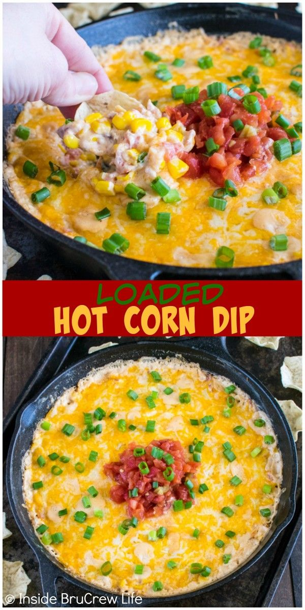 Loaded Hot Corn Dip | Recipe | Bacon, Life and Veggies