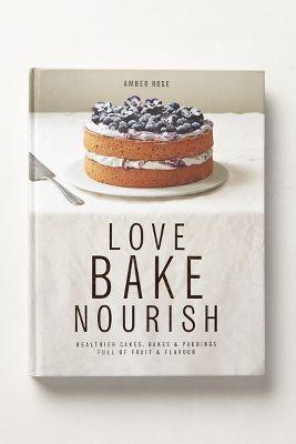 love bake nourish cookbook
