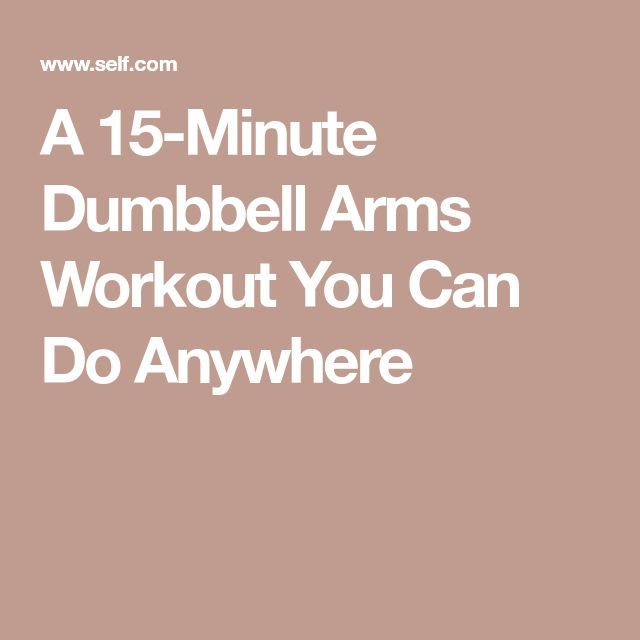 A 15-Minute Dumbbell Arms Workout You Can Do Anywhere