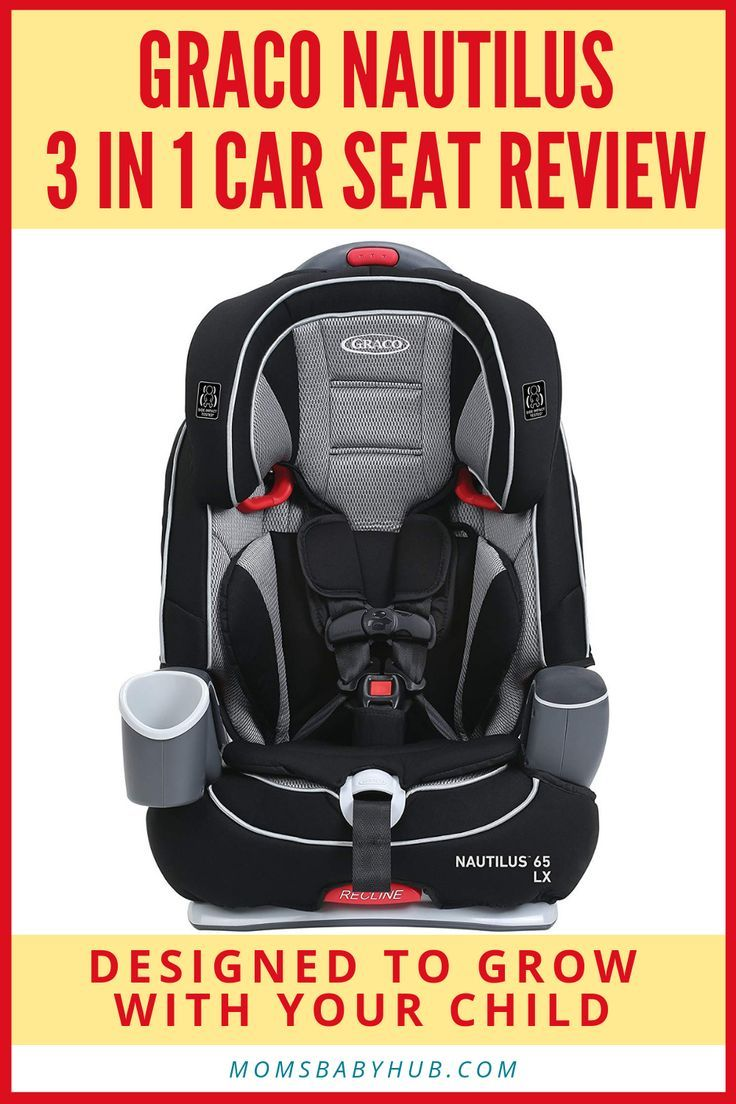 Graco Nautilus 3 In 1 Car Seat Review