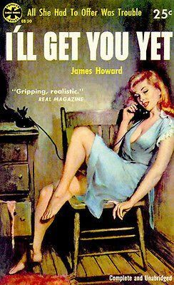 I'll Get You Yet , she told him after the not guilty verdict. The promise of a female private detective.