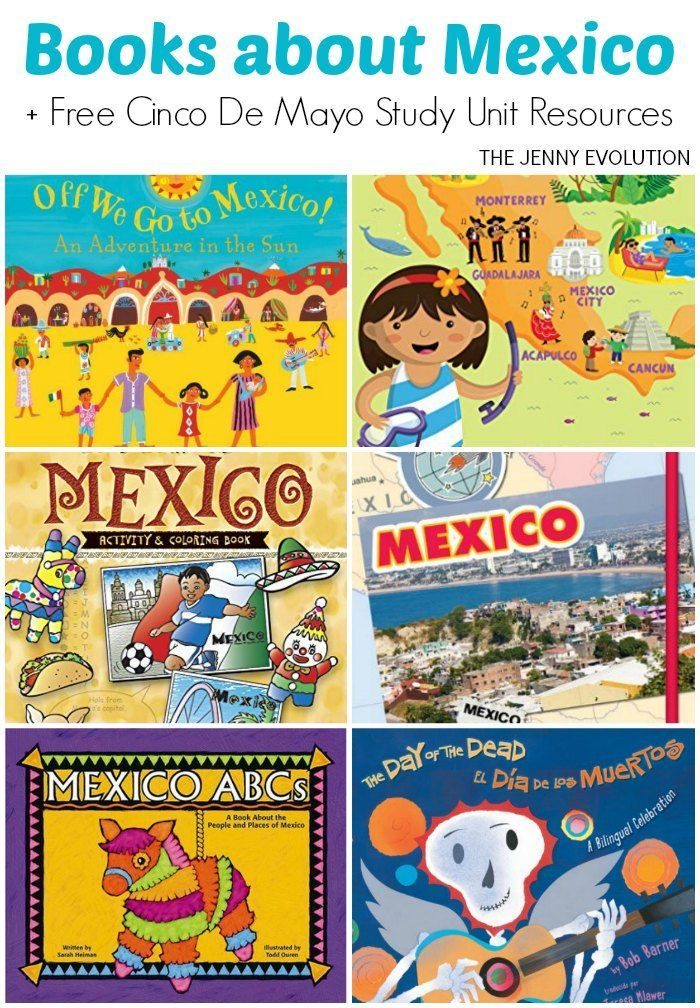 Books about Mexico for Kids + FREE Cinco De Mayo/Mexico Study Unit Resources!