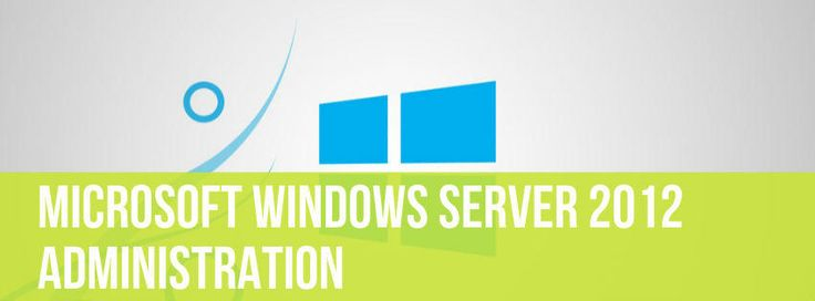 Formation Administration Windows Server 2012 R2 :http://eexplore.fr/windows-server-2012-administration/
