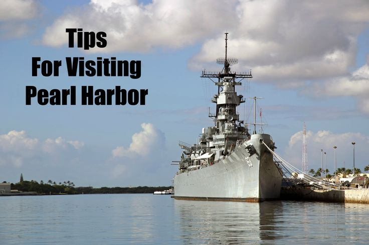 Pearl Harbor Tips