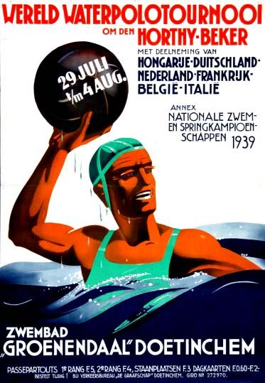 Wereld Waterpolotournoi om den Horthy-Beker / World Water Polo Tournament for the Horthy Cup in Doetinchem ~ 6 Nations Tournament with Hungary, Germany, The Netherlands, France, Belgium & Italy ~ 29th July to 4th August 1939.