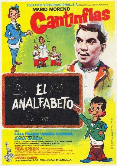 """The Illiterate One (1961) """"El analfabeto"""" (original title) Stars: Cantinflas, Lilia Prado, Ángel Garasa ~  Director: Miguel M. Delgado"""