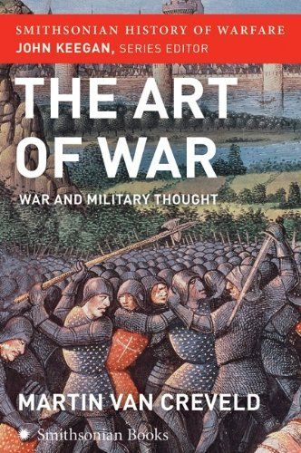 The Art of War (Smithsonian History of Warfare): War and Military Thought:Amazon:Books