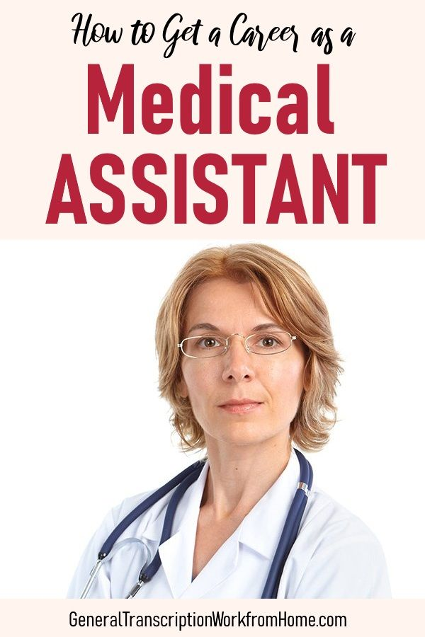 How To Get A Career As A Medical Assistant Work From Home Jobs Online Jobs Side Hustles Medical Assistant Medical Jobs Medical Careers