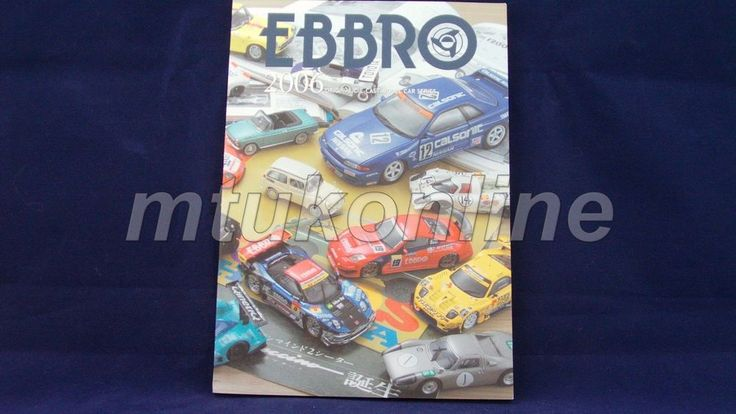 EBBRO 2006 | ORIGINAL CATALOGUE 94 PAGE | 1/10 1/12 1/20 1/24 1/43