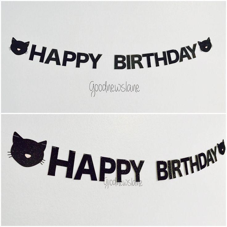 Cat Birthday Banner: Best 25+ Happy Birthday Cats Ideas On Pinterest