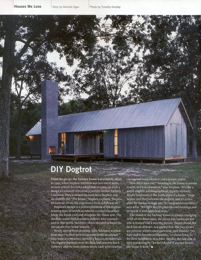 Larameeee — Dogtrot House - Zachary House 1995