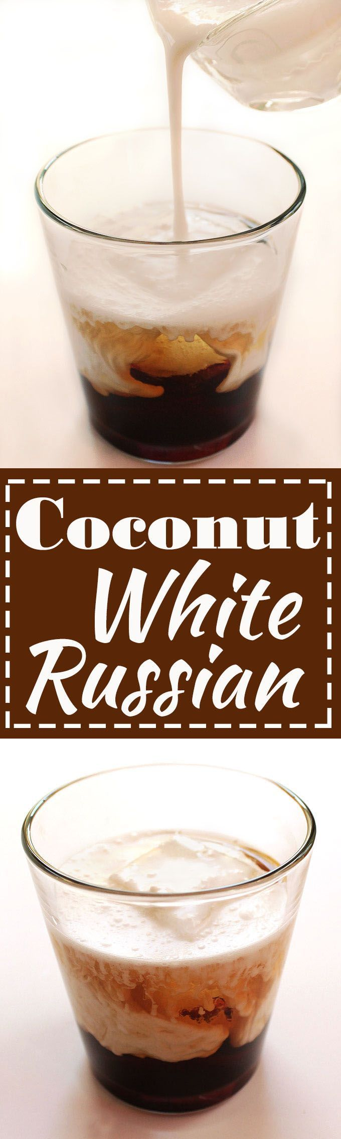 Coconut White Russian - A twist on the classic cocktail. Made with rich coconut milk. Delicious, creamy, and so EASY to make! Vegan and Dairy Free!   Robustrecipes.com