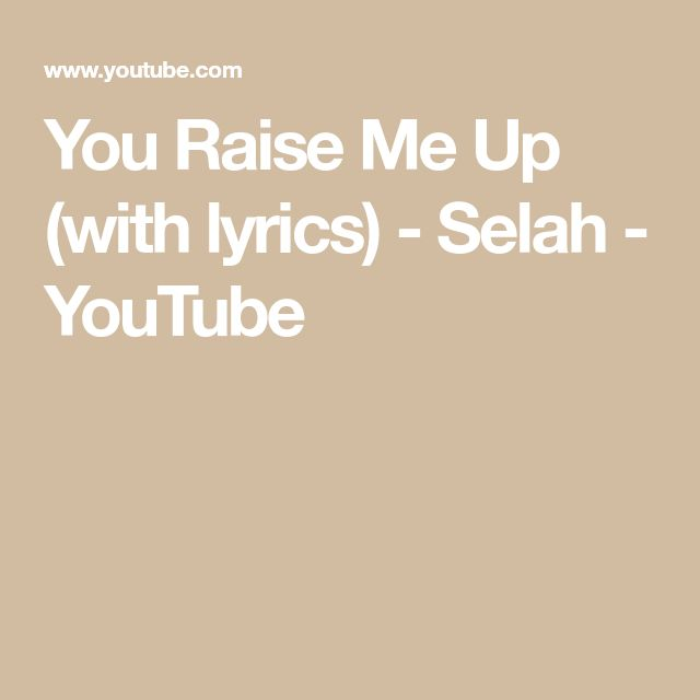 You Raised Me Up Lyrics in-Full: a Gospel Song by Selah