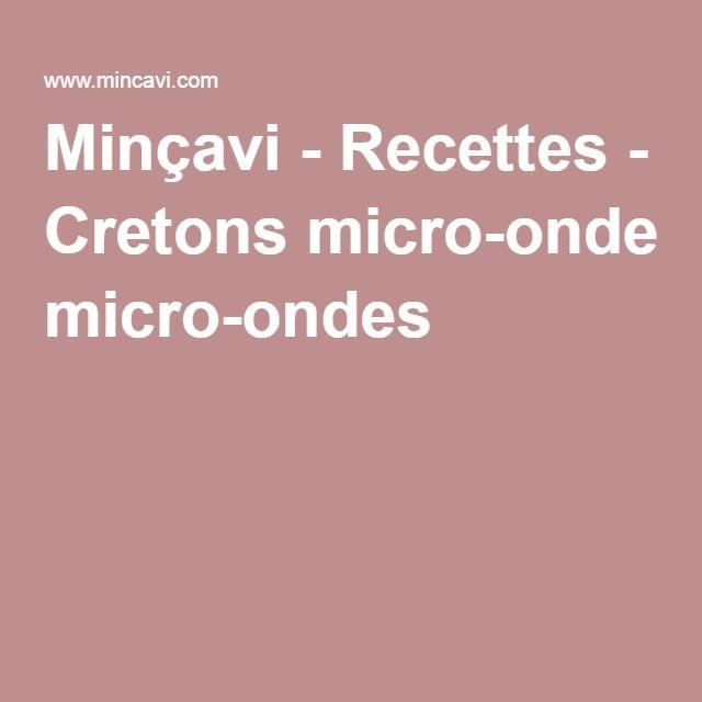 Minçavi - Recettes - Cretons micro-ondes