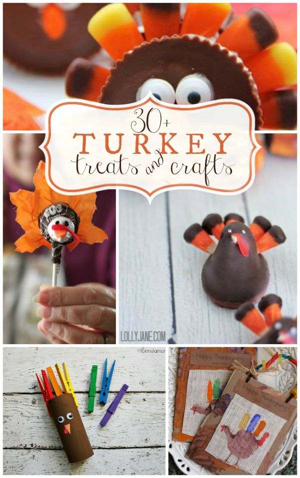 30+ turkey treats and craft ideas via www.lollyjane.com Great ideas for all ages!