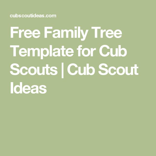 Free Family Tree Template for Cub Scouts | Cub Scout Ideas
