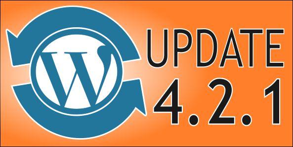WordPress Update 4.2.1 : Κρίσιμη αναβάθμιση ασφαλείας