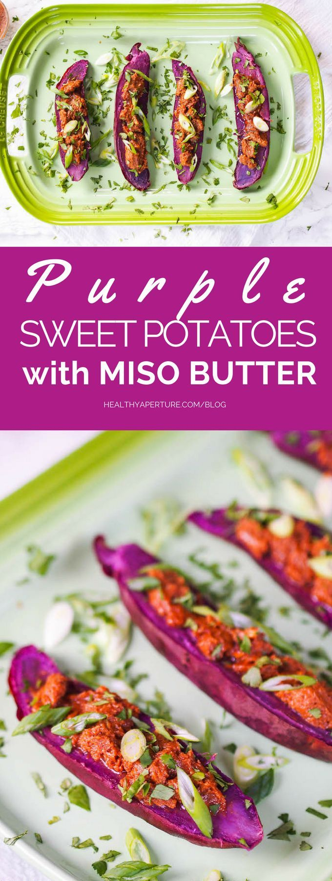 Forget boring old baked potatoes! Make these baked purple sweet potatoes with probiotic rich miso butter!