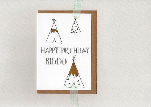 happy birthday kiddo . tee pee kids birthday by ThePaisleyFive