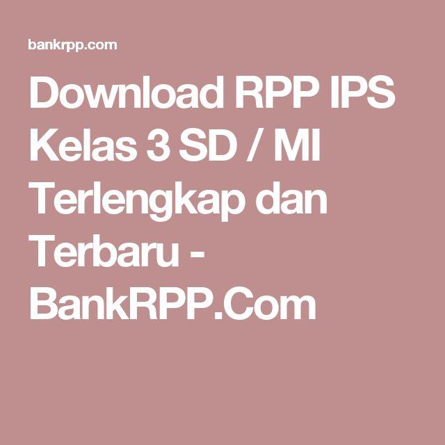 Download RPP IPS Kelas 3 SD / MI Terlengkap dan Terbaru - BankRPP.Com