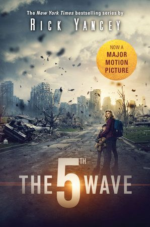 THE 5TH WAVE by Rick Yancey -- The New York Times bestseller comes to the big screen! The Passage meets Ender's Game in an epic New York Times bestselling series debut from award-winning author Rick Yancey.