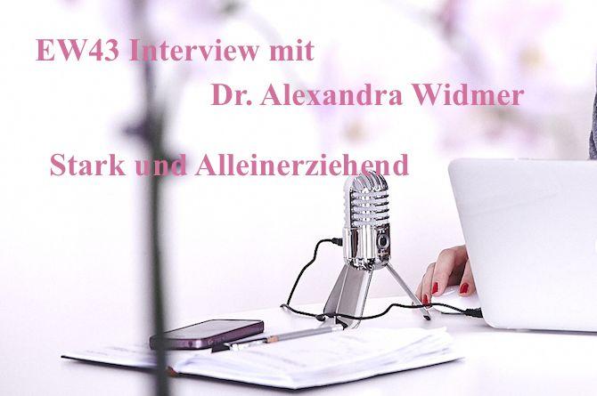 Wie Alexandra Widmer von Stark und Alleinerziehend der Aufbau ihres Business´ neben Job und Kindern gelungen ist ;-)