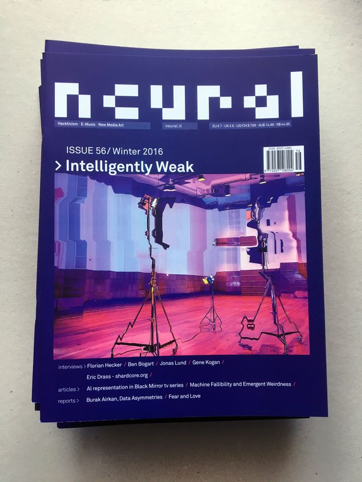 NEURAL 56, INTELLIGENTLY WEAK http://neural.it/issues/neural-56-intelligently-weak/