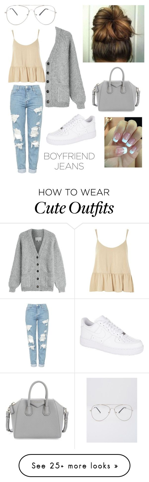 """casual but cute boyfriend jean outfit"" by elizabethanneh on Polyvore featuring Topshop, Maison Margiela, NIKE and Givenchy"