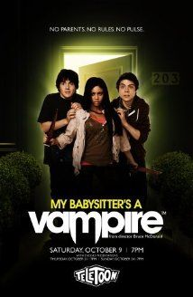 My Babysitter's a Vampire (2011)...Ethan Morgan, his half-vampire babysitter and pals battle against creatures from their nightmares.