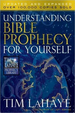 Understanding Bible Prophecy for Yourself (Lahaye, Tim F ...