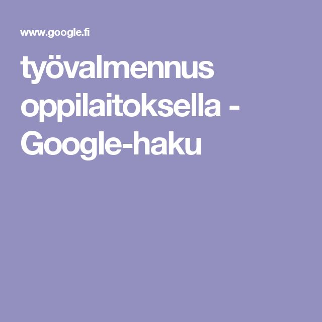 työvalmennus oppilaitoksella - Google-haku