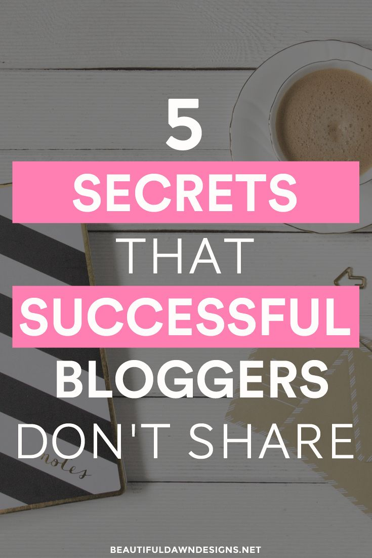 Blogging secrets that bloggers don't share