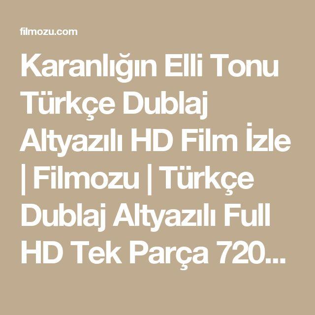 Karanlığın Elli Tonu Türkçe Dublaj Altyazılı HD Film İzle | Filmozu | Türkçe Dublaj Altyazılı Full HD Tek Parça 720p Film İzle