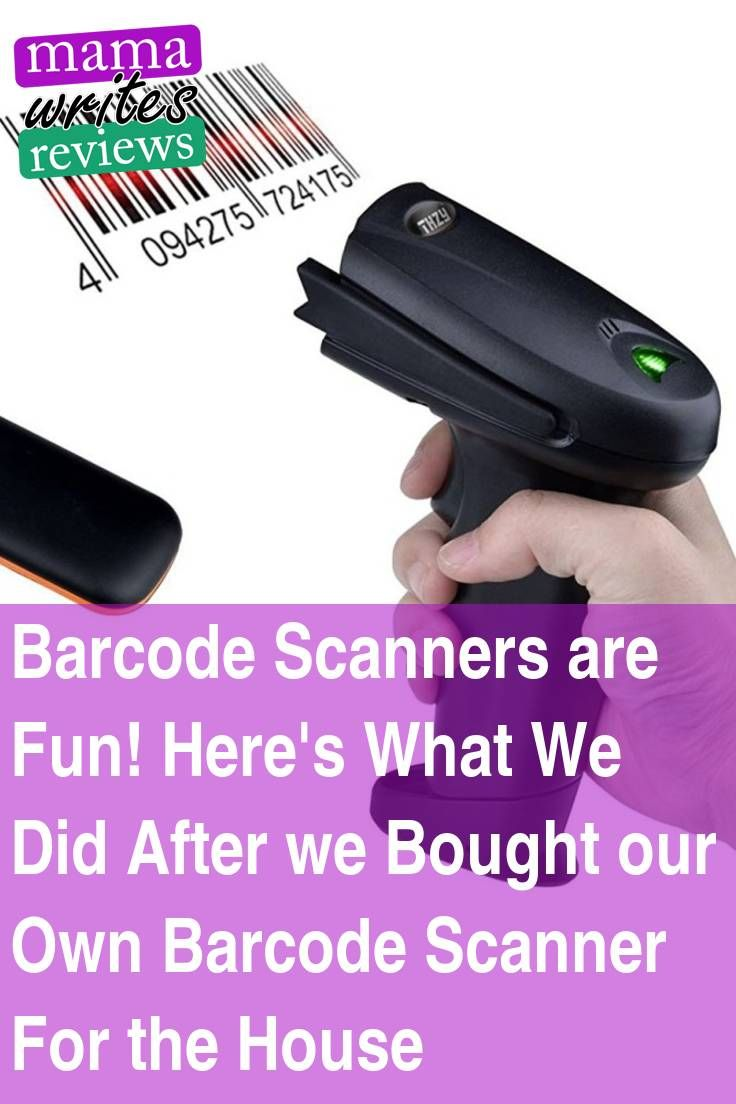 Barcode Scanners Are Fun Here S What We Did After We Bought Our Own Barcode Scanner For The House Gentle Parenting Parenting Teens Blog Love