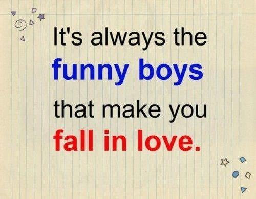 Funny boys make you fall in love love love quotes funny quotes quote boys guys in love