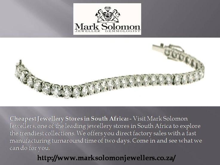 Cheapest Jewellery Stores in South Africa: - Visit Mark Solomon Jewellers, one of the leading jewellery stores in South Africa to explore the trendiest collections. We offers you direct factory sales with a fast manufacturing turnaround time of two days. Come in and see what we can do for you.