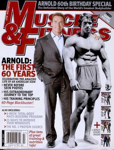 Arnold Schwarzenegger - Muscle Magazine [United States] (July 2007)