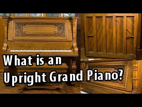 What is an Upright Grand Piano? - YouTube