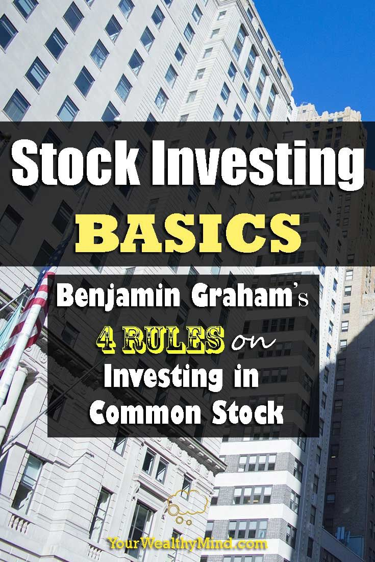 Stock Investing Basics: Benjamin Graham's 4 Rules On Investing Inmon  Stock