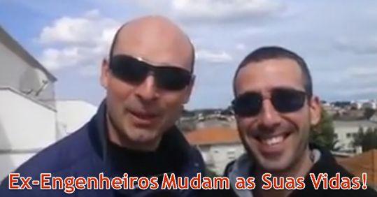 Como Dois Ex-Engenheiros Mudam as Suas Vidas!  Vê o vídeo aqui: https://plus.google.com/+FernandoJorgeParracho/posts/hVScSyb7ZEm