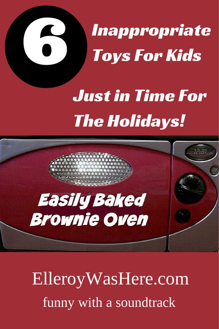 6 Inapprpriate Toys for Kids Just in Time for the Holidays! | Humor | TheHolidays | ElleroyWasHere |