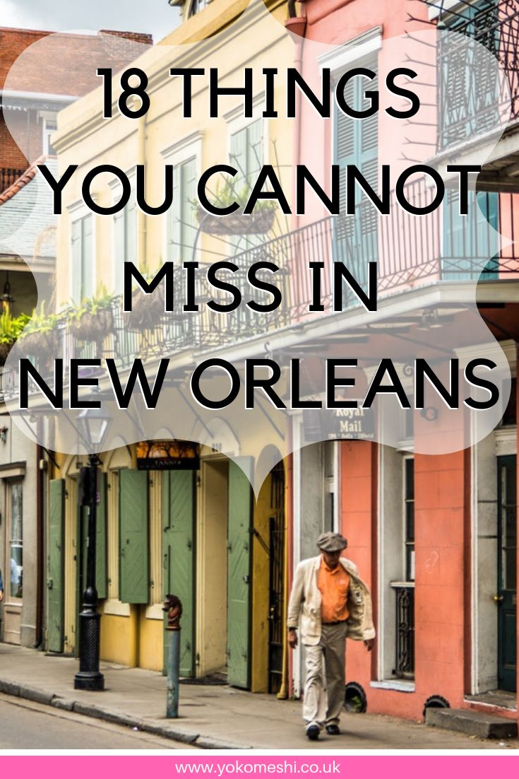18 things you cannot miss in New Orleans