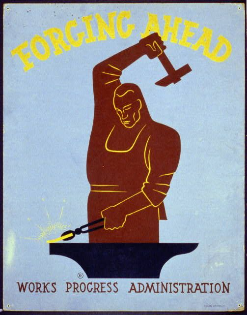 Title: Forging ahead Works Progress Administration / / [monogram]. Creator(s): Herzog, Harry, artist Date Created/Published: [New York] : Federal Art Project, [between 1936 and 1941]