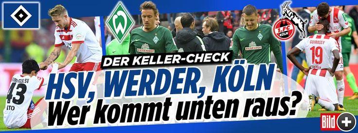 HSV, Werder, Köln – wer hat das Zeug unten raus zu kommen?