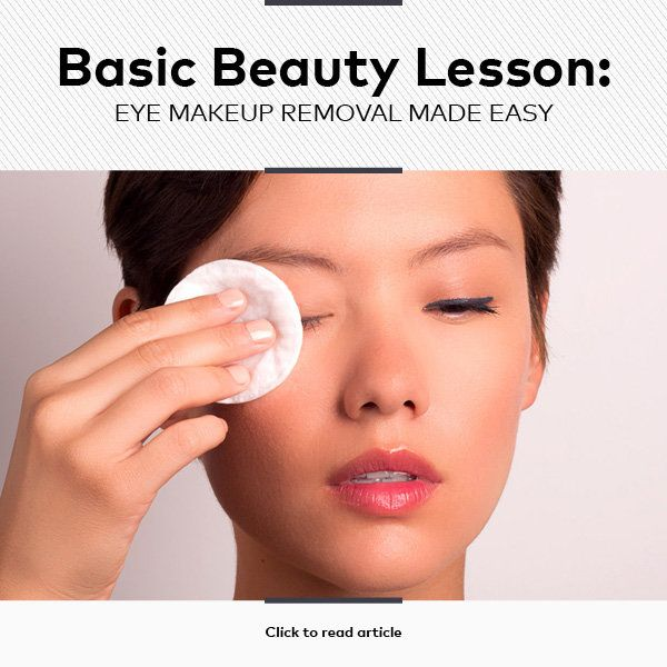 Eye Makeup 101: How to Remove Makeup Without Losing Lashes and Irritating Your Skin | Beautylish
