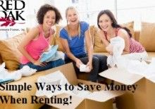 Simple Ways to Save Money When Renting.  Your rent payments will represent about 30 to 35% of your gross income.  This is a big chunk of change.  Don't fret, there is good news:  There are ways to make money saving adjustments to your routines that will help you save a lot of money.  www.redoakproperties.com #redoaklife