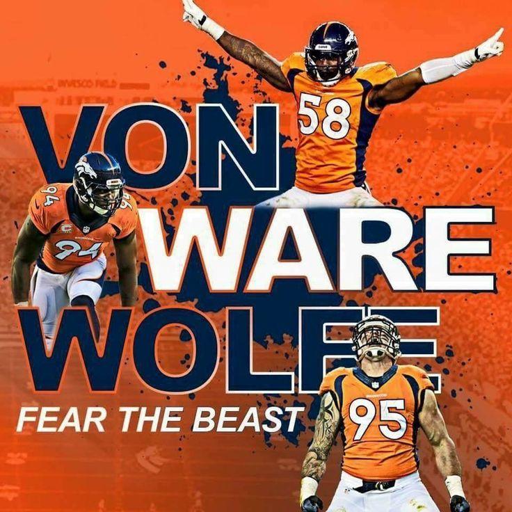 VON Miller 58 • DeMarcus WARE 94 • Derek WOLFE 95 • Denver Broncos Defense! • Fear The Beast •