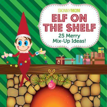 Elf on the Shelf: 25 Merry Mix Up Ideas